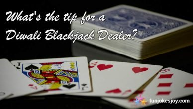 An Appropriate Tip for Diwali Blackjack Dealer