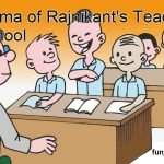 Dilemma of Rajnikant's Teachers at School
