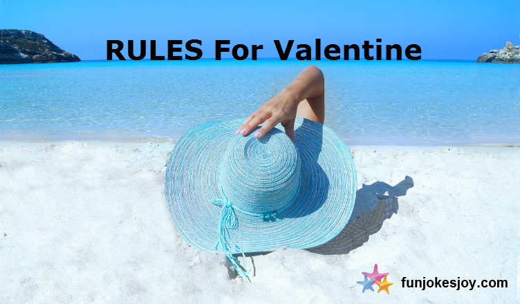 Female Valentine RULES for you to follow
