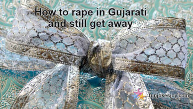 How To Rape In Gujarati and Still Get Away