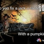 Jac-O-Lantern Requires Certain Fixes