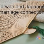 Marwari and Japanese Marriage Connection