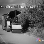 Rajnikanth and the road roller story
