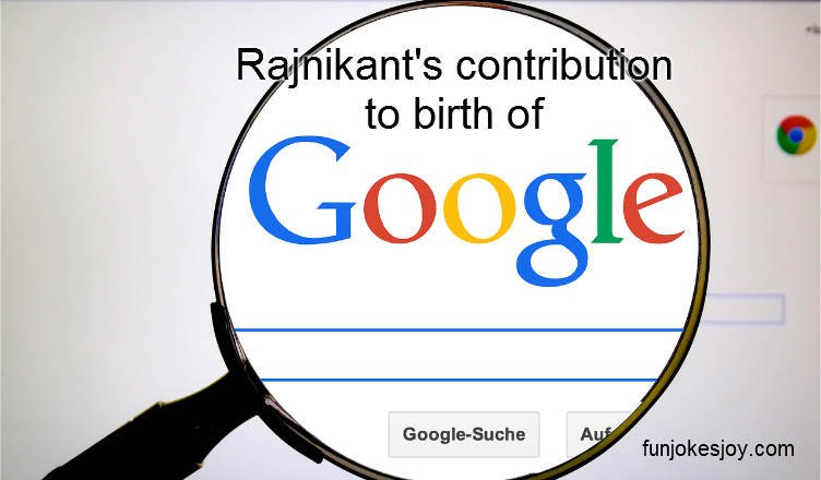 Rajnikant's Contribution to Birth of Google