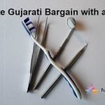Ultimate Gujarati Bargain with a Dentist
