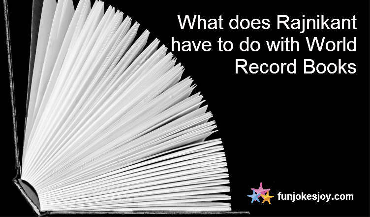 What Does Rajnikant Have to do With World Record Books?