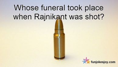 Whose funeral took place when Rajnikant was shot