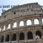You just can't teach business to a Gujarati