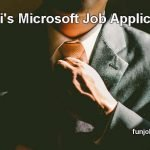 Bihari's Microsoft Job Application