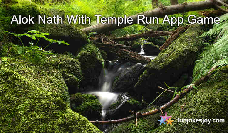 Alok Nath With Temple Run App Game