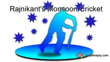 Rajnikant's Monsoon Cricket and it's Result!