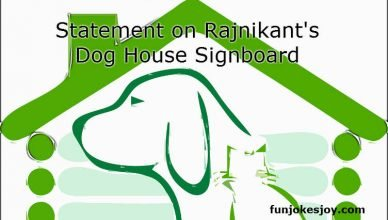 Statement on Rajnikant's Dog House Signboard