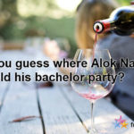 Where Did Alok Nath Hold His Bachelor Party