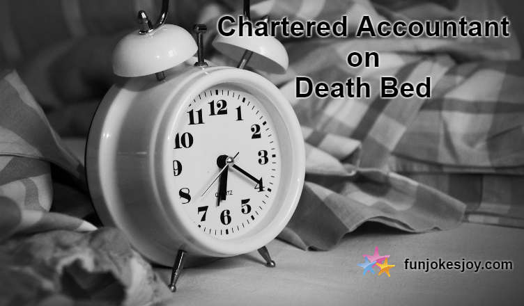 Chartered Accountant On His Death Bed
