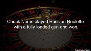 Russian Roulette and Chuck Norris