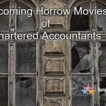 Horror Movies Of Chartered Accountants