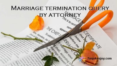 Marriage termination query by attorney