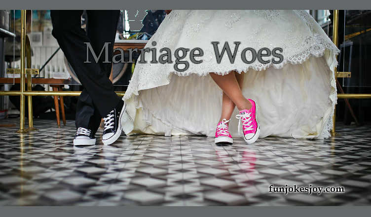 Marriage Woes