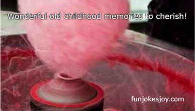 Wonderful old childhood memories to cherish