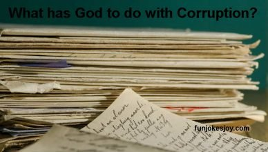 What has God to do with Corruption?