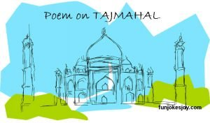 Poem on TAJMAHAL By 3 Different People