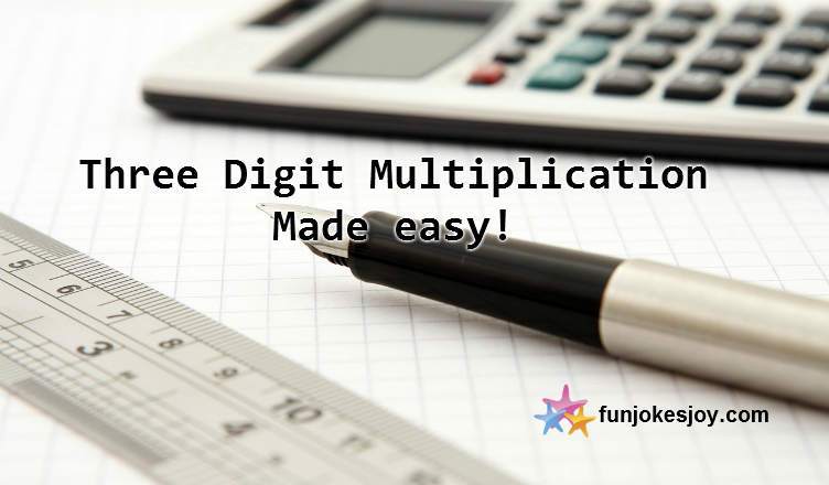 Three Digit Multiplication Made Easy This Way