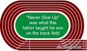 Never Give Up Was What This Father Taught His Son