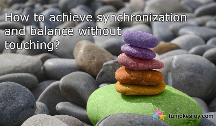 Synchronization and balance without touching