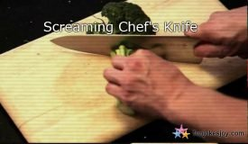Have you heard about the screaming Chef's knife?
