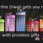 Hope this Diwali gets You Richer with Priceless Gifts
