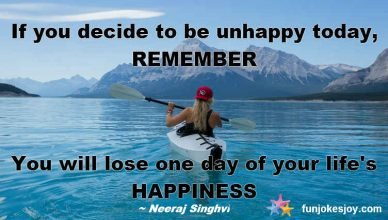 Decide your happiness quotient today!