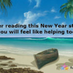 Heartfelt New Year Story to Help You Tide Over This Year