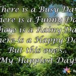 What Could be the Happiest Day of your Life?