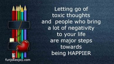 Happiness Quotes on Toxic Thoughts and Life